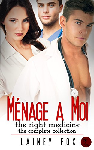 Ménage a Moi – The Right Medicine - The Complete Collection