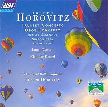 Horovitz: Trumpet Concerto; Oboe Concerto; Jubilee Serenade; Sinfonietta
