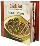 Rival Crock Pot, the Original and #1 Brand Slow Cooker: Made Simple: Slow Cooker Recipes