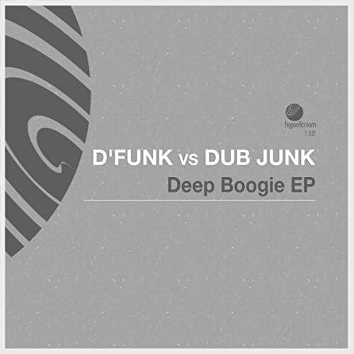 D'FunK, Dub Junk