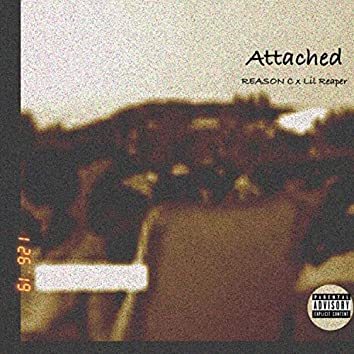 Attached (feat. Lil Reaper)