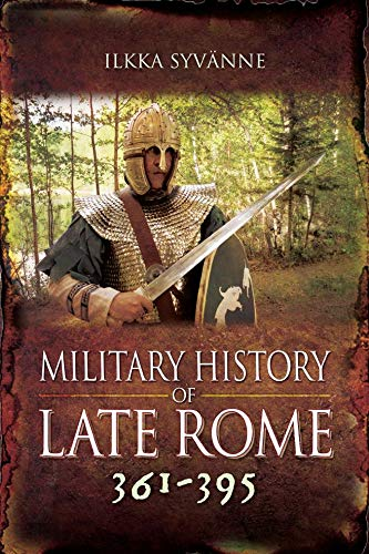 Download Military History Of Late Rome 361–395 (English Edition) 