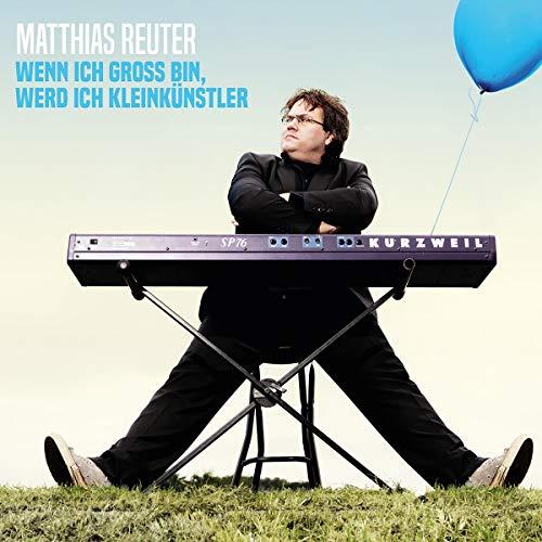Wenn ich groß bin, werd ich Kleinkünstler                   Autor:                                                                                                                                 Matthias Reuter                               Sprecher:                                                                                                                                 Matthias Reuter                      Spieldauer: 1 Std. und 37 Min.     Noch nicht bewertet     Gesamt 0,0