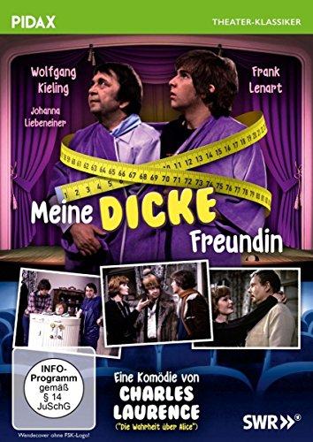 Meine dicke Freundin / Erfolgreiche Komödie mit toller Besetzung (Pidax Theater-Klassiker)