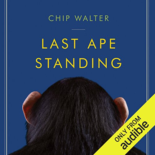 Last Ape Standing audiobook cover art