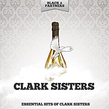 Essential Hits of Clark Sisters