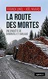 La route des mortes : Une enquête de Dumontel et Varlaud par Linol
