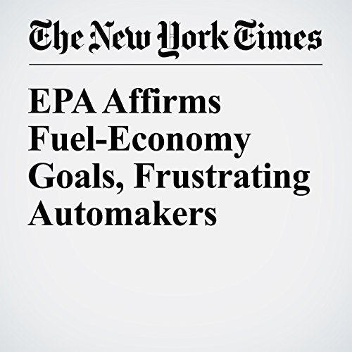 EPA Affirms Fuel-Economy Goals, Frustrating Automakers copertina