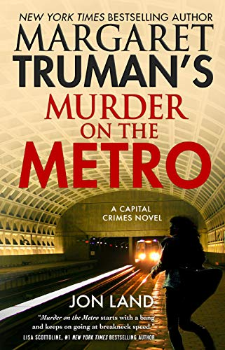 Image of Margaret Truman's Murder on the Metro: A Capital Crimes Novel (Capital Crimes, 31)