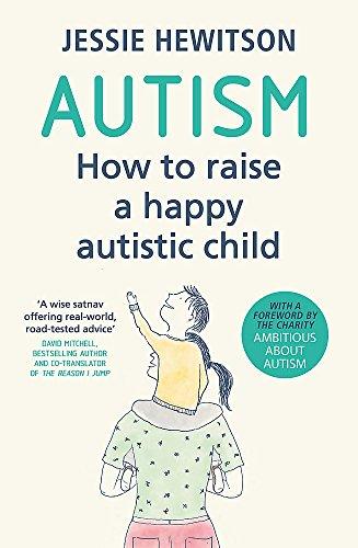 Autism: How to raise a happy autistic child