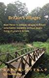 Britain's Villages: Something old in Britain: B...