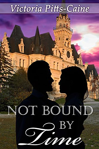 Book: Not Bound By Time by Victoria Pitts Caine