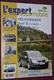 L'Expert automobile n° 436 Volkswagen Golf 5 11/2003 1.9 et 2.0 TDi