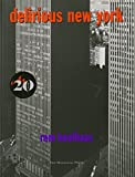 Delirious New York: A Retroactive Manifesto for Manhattan
