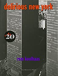 Delirious New York by Rem Koolhaas - Architecture Books