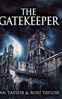 The Gatekeeper: Large Print Hardcover Edition