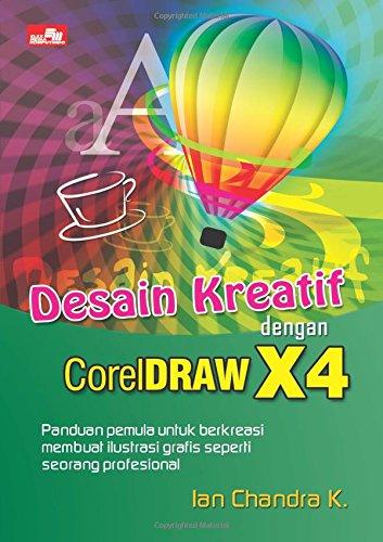 Desain Kreatif Dengan Corel Draw X4