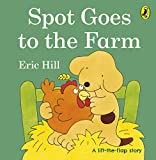 Spot Goes to the Farm (Spot - Original Lift The Flap) [Idioma Inglés]