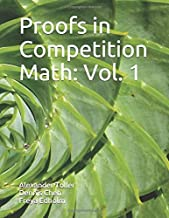 Proofs in Competition Math: Volume 1