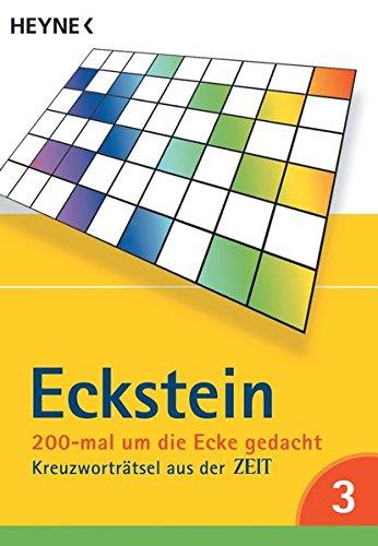 200-mal um die Ecke gedacht Bd. 3: Kreuzworträtsel aus der ZEIT
