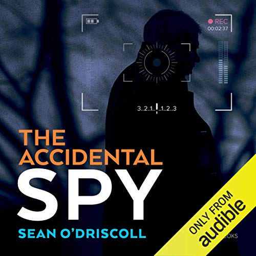 The Accidental Spy audiobook cover art
