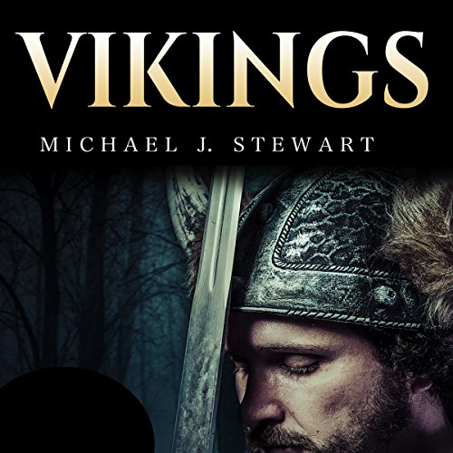 Vikings: History of Vikings: From the History of Rune Stones to Norse Mythology audiobook cover art