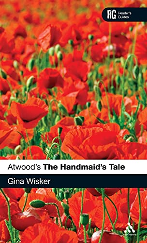 Atwood's The Handmaid's Tale: A Reader's Guide