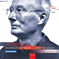 ゲオルク・クロール : ピアノのための日記より (Georg Kroll : TAGEBUCH fur Klavier | DIARY for piano / Udo Falkner (piano)) (2CD) [輸入盤]