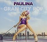 Songtexte von Paulina Rubio - Gran City Pop