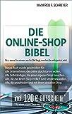 Die Online-Shop Bibel: Nur wenn Sie schon am Anfang wissen