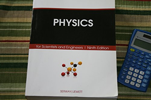 By Raymond A. Serway Physics for Scientists and Engineers, Hybrid (with Enhanced WebAssign Homework and eBook LOE Printe