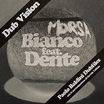 Morsa Dub Vision (feat. Dente,Davide Toffolo)