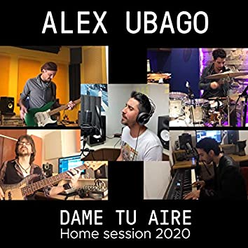 Dame tu aire (Home Session 2020)