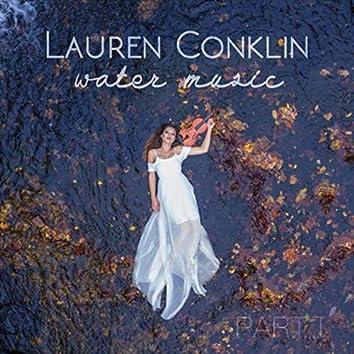 Water Music, Pt. 1