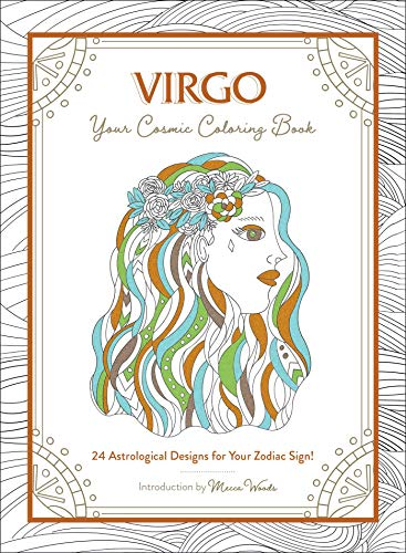 Virgo: Your Cosmic Coloring Book: 24 Astrological Designs for Your Zodiac Sign!
