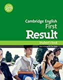 Cambridge English First Result: Student's Book: Fully updated for the revised 2015 exam - Paul Davies
