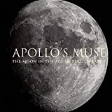 Apollo's muse - The moon in the age of photography