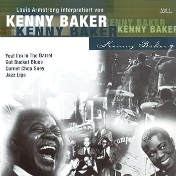 Louis Armstrong interpretiert von Kenny Baker, Vol.1