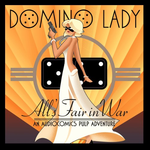 The Domino Lady: All's Fair in War audiobook cover art