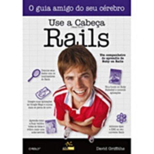 Use a Cabeça! Rails