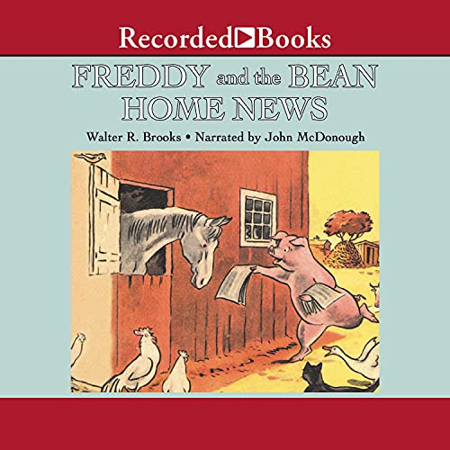 Freddy and the Bean Home News Audiobook By Walter Brooks cover art