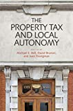 The Property Tax and Local Autonomy