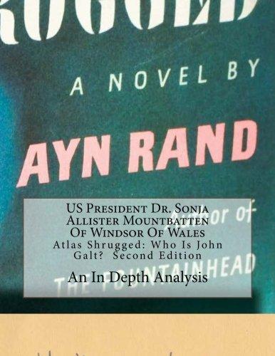 Atlas Shrugged: Who Is John Galt? Second Edition