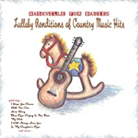 Nashville for Babies: Lullaby Renditions
