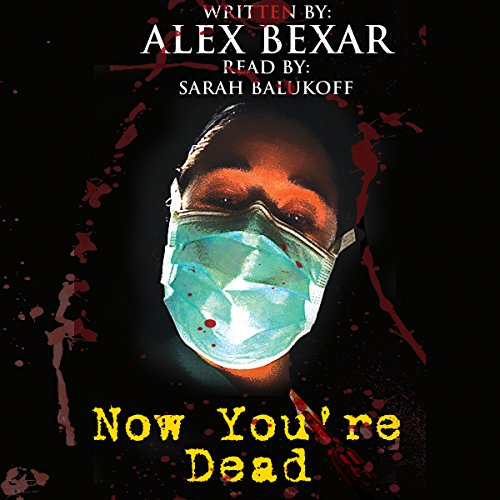 Now You're Dead audiobook cover art