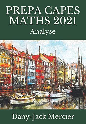 PREPA CAPES MATHS 2021: Analyse