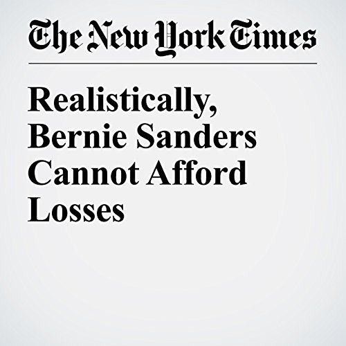Realistically, Bernie Sanders Cannot Afford Losses audiobook cover art