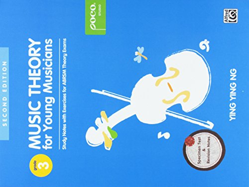 Ng, Y: Music Theory for Young Musicians Grade 3: 2nd Edition (Poco Studio Edition, Band 3)