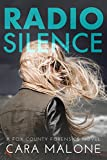 Radio Silence: A Fox County Forensics Lesbian...