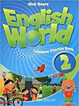 ENGLISH WORLD 2 GPB (Grammar Pract.Book)